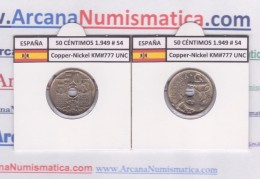 SPAIN / FRANCO   50  CENTIMOS  1.949  #54  CU NI  KM#777  SC/UNC     T-DL-9210 - [ 5] 1949-… : Royaume