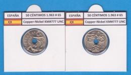 SPAIN / FRANCO   50  CENTIMOS  1.963  #65  CU NI  KM#777  SC/UNC     T-DL-9212 - [ 5] 1949-… : Royaume