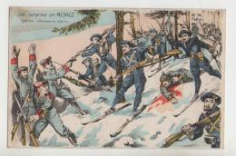 Chasseurs Alpins - Une Surprise En Alsace Par Nos Chasseurs Alpins - Guerre 1914-18 - 1914-18