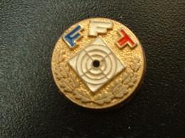 PIN´S FEDERATION FRANCAISE DE TIR - F.F.TIR - Autres