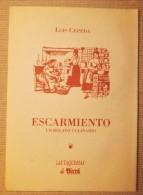 ESCARMIENTO UN RELATO CULINARIO DE LUIS CEPEDA - Gastronomie