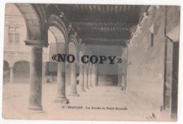 BESANÇON  - ( Doubs ) - Les Arcades Du Palais Granvelle - Besancon