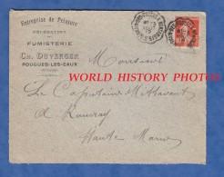 Recto D´une Enveloppe Ancienne - POUGUES Les EAUX ( Nièvre ) - Fumisterie Ch. DUVERGER - Cachet De Train 1912 - France