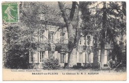 21 - BRAZEY-en-PLAINE - Le Château De M. J. MAGNIN - éd. Colnet - 1913 - Other Municipalities