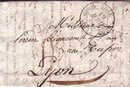 DROME - DIE - T11 DU 18 AVRIL1832 - TEXTE AVEC SIGNATURE BERCHAUD - TAXE 4 MANUSCRITE POUR LYON - INDICE 9. - Marcophilie (Lettres)