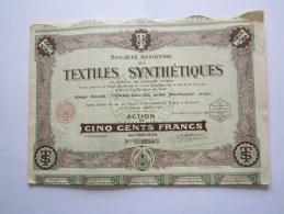 Société Anonyme Des Textiles Synthétiques - Montluçon - Terre-Neuve - Action De Cinq Cents Francs - Textile