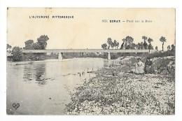 DORAT  (cpa 63) Pont Sur La Dore - L´auvergne Pittoresque     - L 1 - Autres Communes