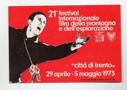 """Italia - 1973 - 21° Festival Internazionale  Film Della Montagna E Dell´Esplorazione """"Città Di Trento """" (FDC113) - Demonstrations"""
