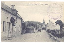 Cpa Environs De Compiègne, Vieux-Moulin ( Tampon 139e Régiment Territorial D'Infanterie ... ) - Autres Communes