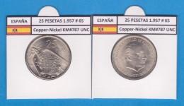 SPAIN  FRANCO ESTADO ESPAÑOL 25 PESETAS 1957 # 65 Km#787 Cu-Ni SC/UNC       T-DL-1975 - 50 Pesetas