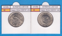 ESPAGNE / FRANCO   25  PESETAS   1.957 #69  CU NI  SC/UNC  KM#787     T-DL-9304 - [ 5] 1949-… : Royaume