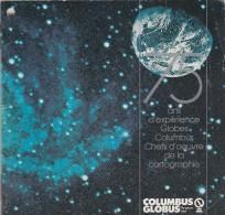 PETIT RECUEIL DE 46 PAGES - TRES INSTRUCTIF - EDITE PAR COLUMBUS GLOBUS- 75 ANS D'EXPERIENCE GLOBES-CHEFS D'OEUVRE DE LA