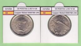 SPAIN / FRANCO   50  PESETAS   1.957 #58  CU NI  SC/UNC  KM#788     T-DL-9314 - 50 Pesetas