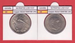 SPAIN  FRANCO ESTADO ESPAÑOL 50 PESETAS 1957 # 67 Km#788 Cu-Ni SC/UNC       T-DL-1934 - 50 Pesetas