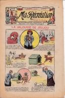 Ma Récréation Revue Pour Enfants 6 Octobre 1910: La Jalousie De Joujou, Le Bon Valet, Le Château Mouche , Le Homard - Enfants & Adolescents