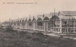 ROANNE : L'atelier De Construction. - Roanne