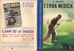 """06103 """" E. BASSI - L´ERBA MEDICA - RAMO EDIT. DEGLI AGRICOLT. - ROMA - 1938 XVI"""" ORIGINALE - Livres, BD, Revues"""