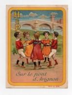 CHROMO Biscuits Huntley & Palmers H & P Rondes Enfantines Chanson Sur Le Pont D'Avignon - Non Classés