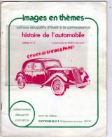 AUTOMOBILE-VOITURE-IMAGES- DE 1925 A NOS JOURS-TRACTION AVANT-CITROEN-BUGATTI-FIAT-HOTCHKISS--DELAYE-FORD-OPEL-DELAGE- - Auto