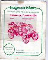 AUTOMOBILE-VOITURE-IMAGES- ORIGINES A 1922-DAIMLER-BENZ-DELAHAYE-CLEMENT-HISPANO-PANHARD-DE DION- CHENARD-BUGATTI- - Auto