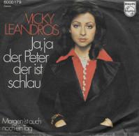 Vicky Leandros 45t. SP ALLEMAGNE *ja,ja Der Peter Der Ist Schlau* - Vinyl-Schallplatten