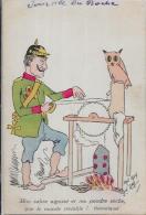 CPA Satirique Caricature Guerre 14-18 Patriotique Germany Kaiser Guillaume II écrite Remouleur Chouette - Satiriques