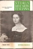 STORIA DELL'ARTE ITALIANA VOL. III - D'ANCONA WITTGENS GENGARO - BEMPORAD MARZOCCO - Arte, Architettura