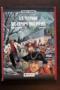 BD LA MAISON DU TEMPS QUI PASSE - EO 1985 Portraits Souvenirs - Editions Originales (langue Française)