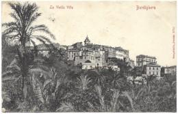 La Vieille Ville Bordighera - Postmark 1906 - Stengel - Imperia