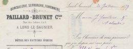 """Facture Quincaillerie """" Paillard-Brunet 6&8 Rue Des Salines à Lons- Le -Saunier En 1879, Avec Timbre Blanc Oblitéré Lons - Frankrijk"""