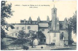 Cpa Limoux - Façade De L'église De N.D. De Marceille Près L. ( Attelage Petit Plan ) - Limoux