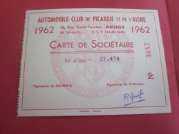 1962 CARTE DE SOCIETAIRE AUTOMOBILE-CLUB DE PICARDIE ET DE L´AISNE VOITURE TRANSPORT - Kaarten