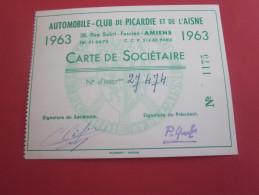 1963 CARTE DE SOCIETAIRE AUTOMOBILE-CLUB DE PICARDIE ET DE L´AISNE VOITURE TRANSPORT - Kaarten