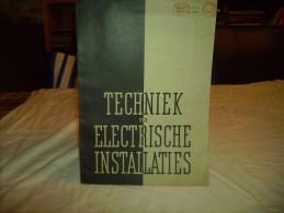 * TECHNIEK Der ELECTRISCHE INSTALLATIES -- Band II  N° 6 - April-Juni 1939 - Pratique