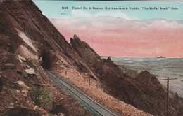 """Tunnel  N° 6 , Denver , Northwestern & Pacific, """"the Moffat Road  - Scan Recto-verso - Other"""