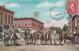 Frontier Day  In The Streets Of Cheyenne    Wyo - ( 1910)  - Scan Recto-verso - Cheyenne