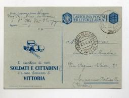 Italia Regno - 17.2.1943 - Cartolina Postale Per Le Forze Armate - Con Motto Di Mussolini (FDC105) - Guerre 1939-45