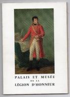 LIVRE - PALAIS ET MUSEE DE LA LEGION D'HONNEUR - 1963 - - Historia