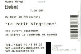 """Tintin Ticket D'entrée Etudiant Au Musée Hergé """"Du Neuf Au Restaurant Le Petit Vingtième"""" (22/8/2013) - Tickets D'entrée"""