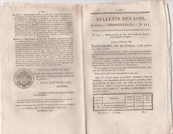 Bulletin Des Lois N° 111 - 1831- Secours Aux REFUGIES ETRANGERS, Opéra, Pêche Rivière Ardèche, Brevets Invention - Décrets & Lois