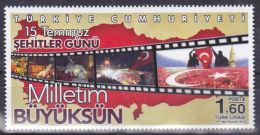 AC- TURKEY STAMP -  15 JULY MARTYRS'S DAY MY NATION YOU ARE GREAT MNH 05 AUGUST 2016 - 1921-... República