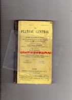 63-03-19-43 SCOLAIRE- PLATEAU CENTRAL-LECONS CHOSES CLERMONT FERRAND-1884-PORCELAINE-PAPETERIE-CORREZE-DENTELLE-ABEILLE - Books, Magazines, Comics