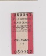 Vieux  Papier :  Ticket  ORLEANS  , Gare  Train - Unclassified
