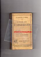 SCOLAIRE-ECOLE- LA 2EME ANNEE D´ ALLEMAND-HALBWACHS & WEBER-COLIN 1890- GRAMMAIRE VOCABULAIRE-ALLEMAGNE - Books, Magazines, Comics