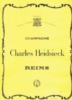Ancienne Publicité Champagne Charles Heidsieck Reims Et Siderur Sté Commerciale De Sidérurugie Rue Du Bastion Bruxelles - Publicité