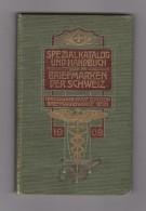 Buch Zumstein 1909 Spezialkatalog Und Handbuch Briefmarken Schweiz - Suisse