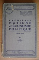 PDB/17 Charles Gide PREMIERE NOTIONS D´ECONOMIE POLITIQUE Albin Michel Ed.1930 - Diritto Ed Economia