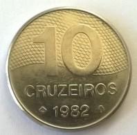 Brésil - 10 Cruzeiros 1982 - Superbe - - Brazil