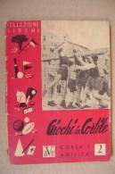 PDB/35 Collezione Giochi-GIOCHI IN CORTILE - Corsa E Agilità Editrice A.V.E. Anni ´40 - Giochi