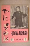 PDB/37 Collez.Giochi-GIOCHI DI PRESTIGIO Editrice A.V.E. 1948 - Giochi